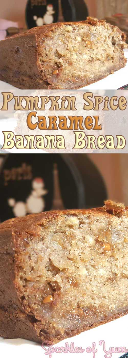 Pumpkin Spice Caramel Banana Bread - Pumpkin spices along with caramel gooey goodness, in a super simple banana bread turns out to be ohh so delish!!  #pumpkinspice #caramel #bananabread