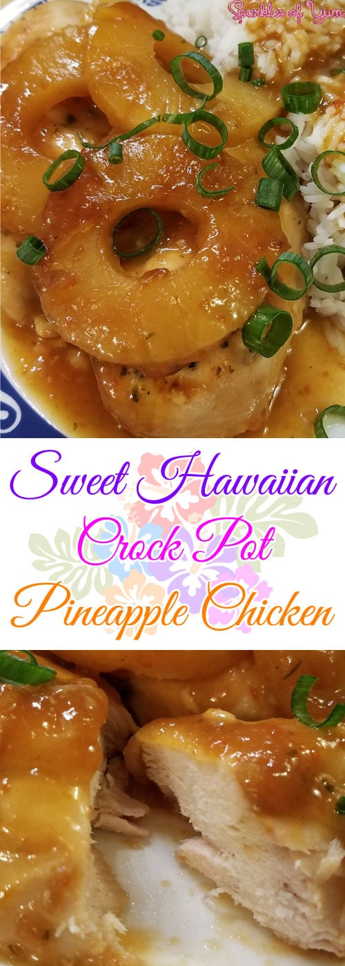 Sweet Hawaiian Crock Pot Pineapple Chicken