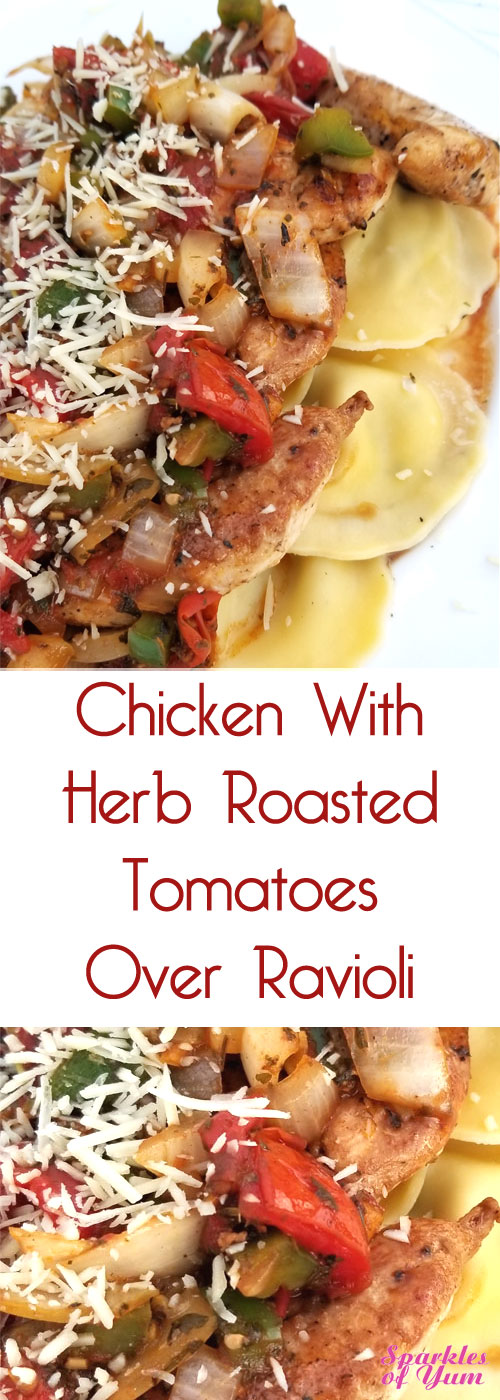Fabulous taste with a scrumptious pan sauce. ThisChicken with Herb Roasted Tomatoes Over Ravioli looks pretty fancy as well, but it couldn't be easier! #chickenrecipe #ravioli #herbs #tomatoes