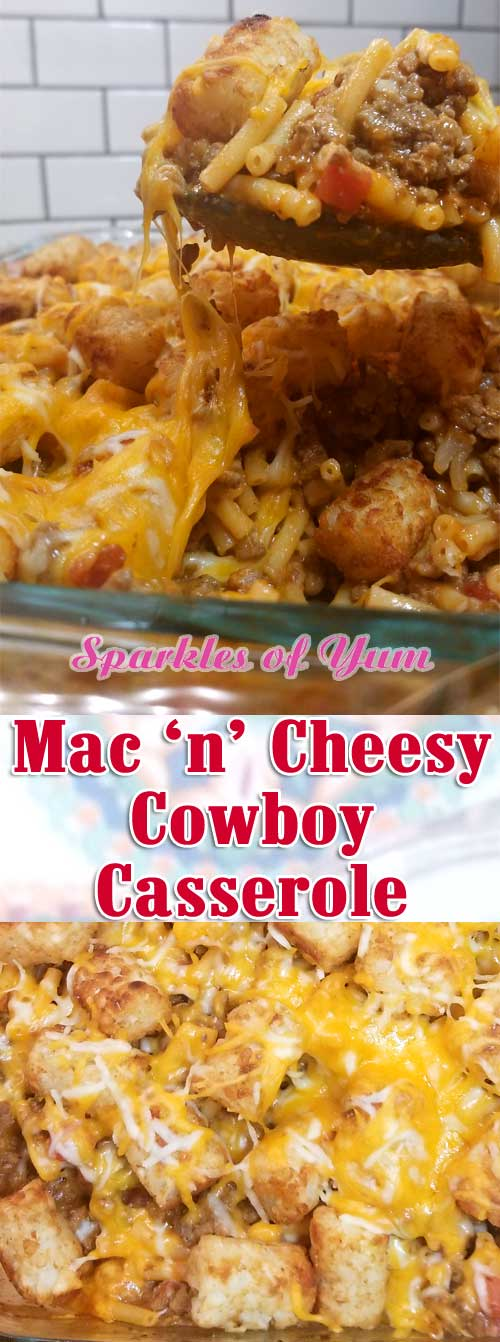 Mac n Cheesy Cowboy Casserole