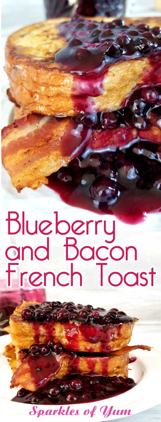 Blueberry and Bacon French Toast