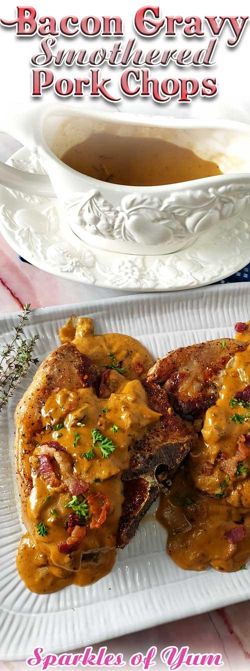 Bacon Gravy Smothered Pork Chops
