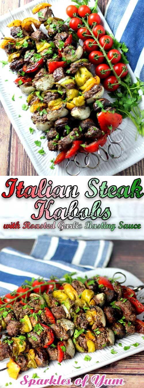Italian Steak Kabobs with Roasted Garlic Basting Sauce