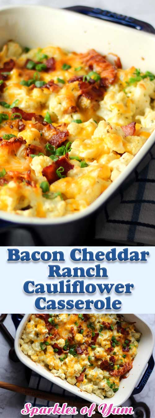 Bacon Cheddar Ranch Cauliflower Casserole