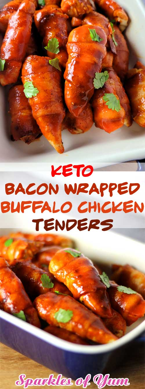 Keto Bacon Wrapped Buffalo Chicken Tenders